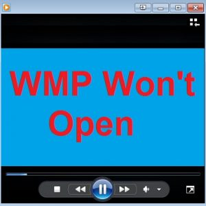 WMP won't open