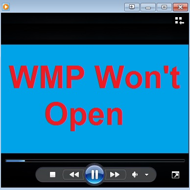 Windows Media Player (WMP) Won't Open – This may fix it.